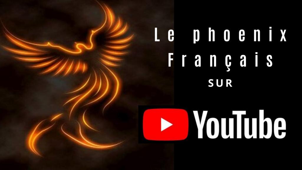 youtube le phoenix français